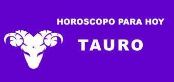 Tauro - Horoscopo para hoy