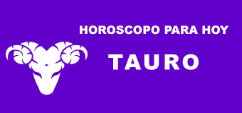 Horoscopo para hoy Tauro 30 de Junio